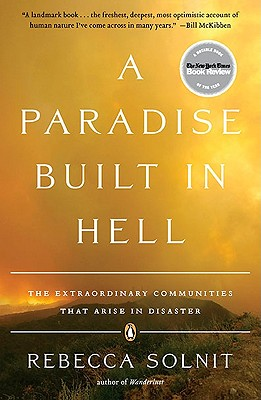 A Paradise Built in Hell By Solnit, Rebecca